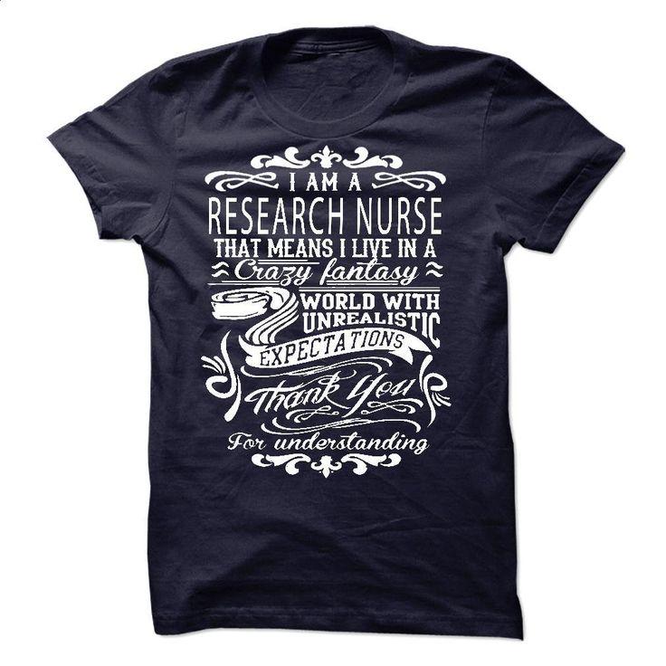 I Am A research nurse T Shirts, Hoodies, Sweatshirts - #t shirt design website #sport shirts. PURCHASE NOW => https://www.sunfrog.com/LifeStyle/I-Am-A-research-nurse.html?60505