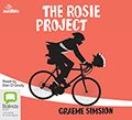 Hasn't everyone read it ages ago? Don Tillman, The Rosie project. I listened to it in the car all the way from Melbourne to Port Macquarie, eking it out so the story would last the distance.
