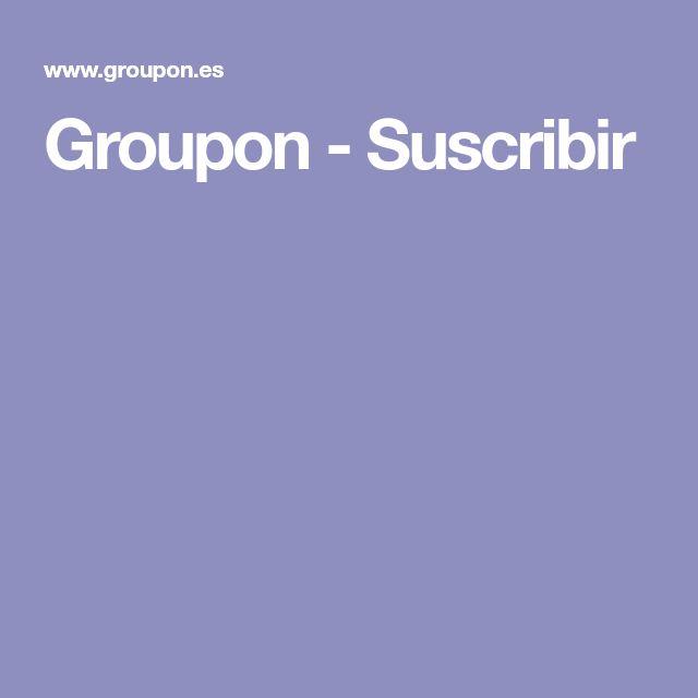 Groupon - Suscribir