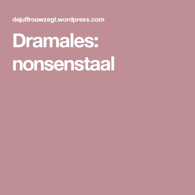 Dramales: nonsenstaal