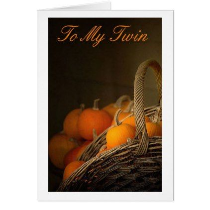 TWIN AT THANKSGIVING=THANKFUL FOR YOU CARD - thanksgiving greeting cards family happy thanksgiving