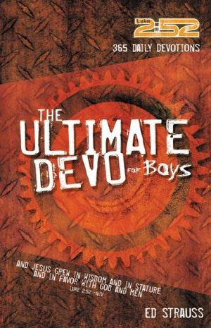 6 Devotionals and Bibles for Teen Boys: The 2:52 Ultimate Devo for Boys