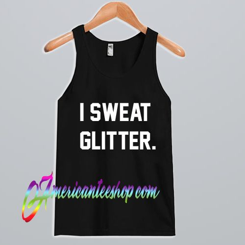 I Sweat Glitter Tank Top