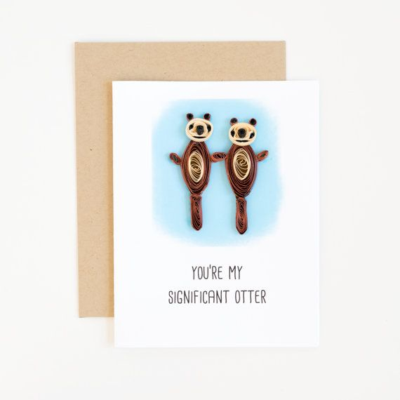 significant otter valentine card -cute puns -valentine day puns card -love puns -anniversary wishes card -funny anniversary cards for him by ofthingspretty