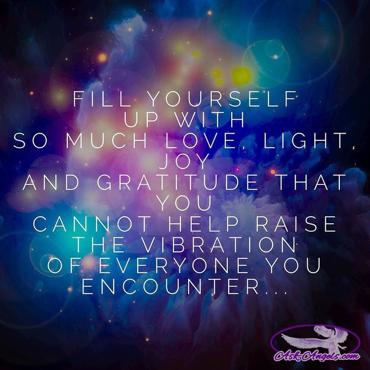 Fill yourself up with so much love light joy and gratitude that you cannot help raise the vibration of everyone you encounter... give it a shot and regram @askangels