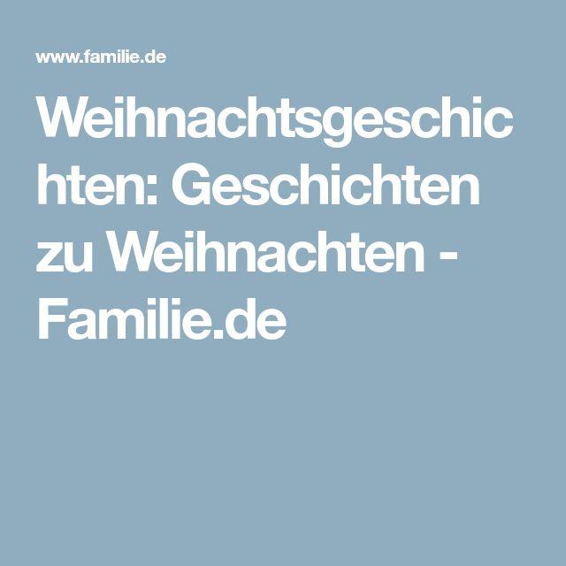 Weihnachtsgeschichten: Geschichten zu Weihnachten - Familie.de