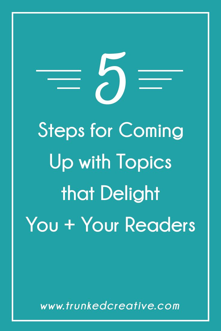 In a funk with your content? Here's how to come up with topics that delight you AND your readers! From trunkedcreative.com