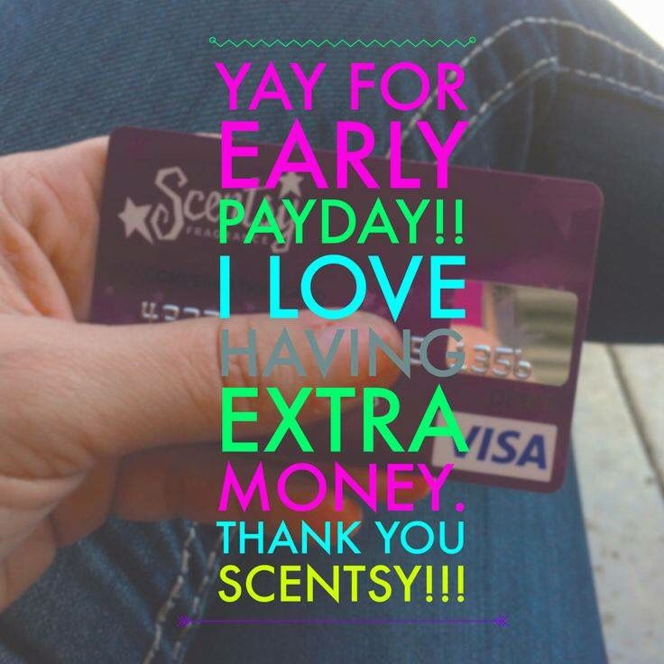 Scentsy Pay Day!!