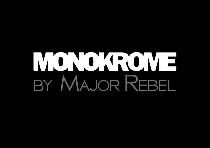 Monokrome by MAJOR REBEL    Be Free   http://majorrebel.com/