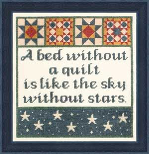 "QUILT QUOTE, ""A bed without a quilt is like a sky without stars"""