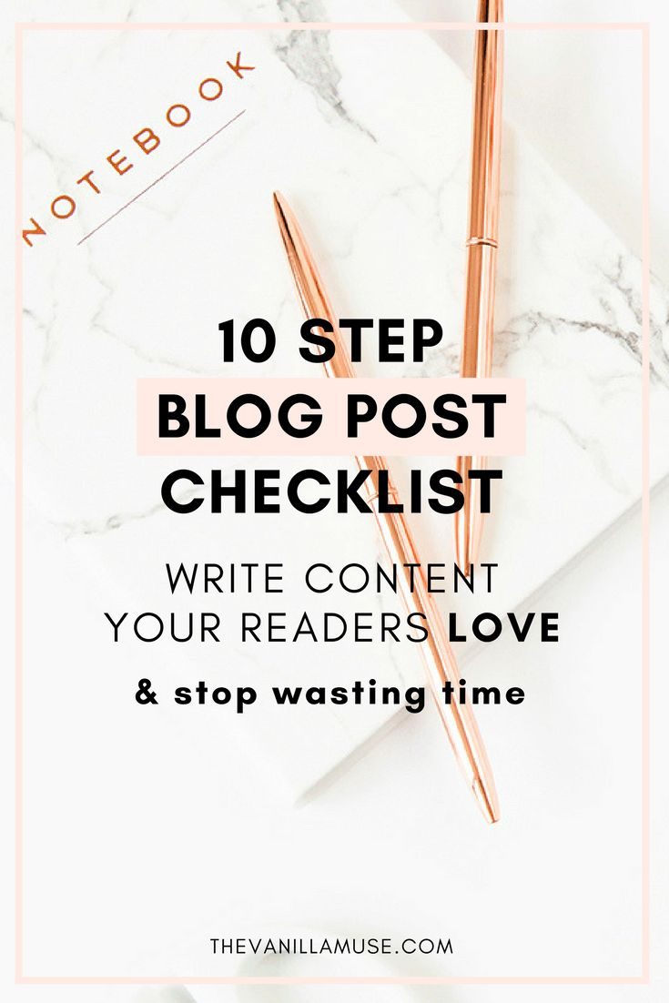 Are you spending too much time writing blog posts? Stop wasting time and use this 10 step checklist to start writing epic blog posts today!