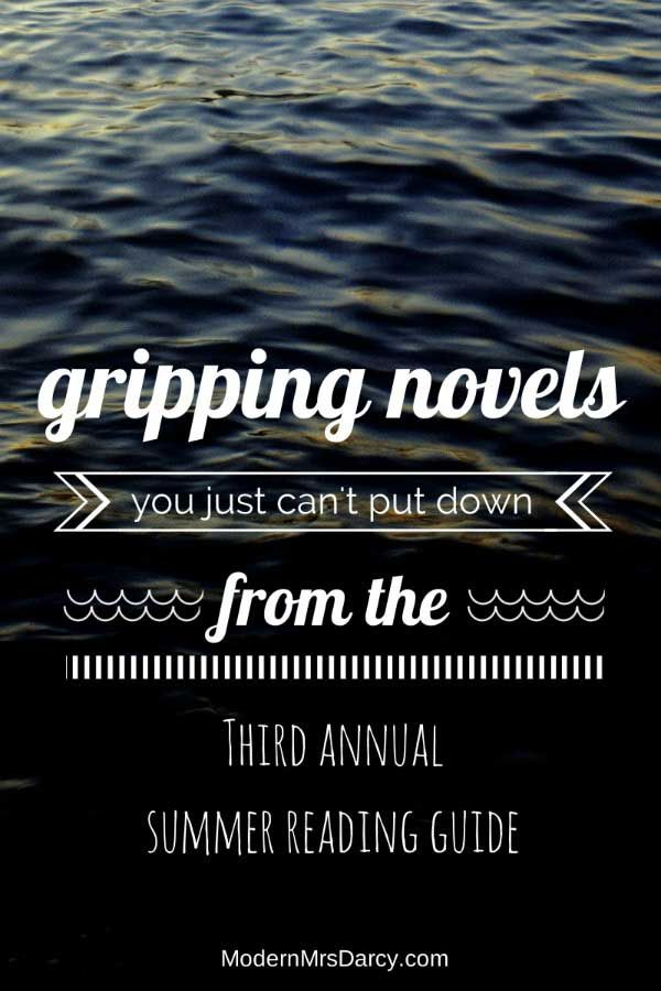 GRIPPING NOVELS from the 2014 Summer Reading Guide from Modern Mrs Darcy
