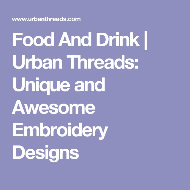 Food And Drink | Urban Threads: Unique and Awesome Embroidery Designs