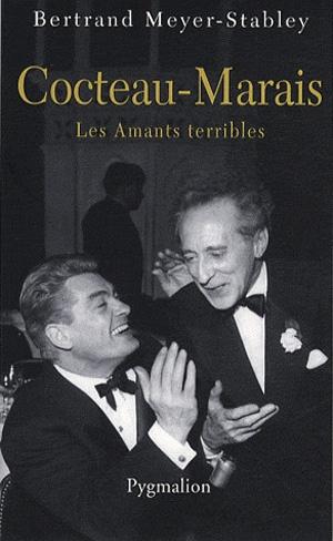 """Cocteau-Marais, Les Amants terribles"" (Bertrand Meyer-Stabley)"