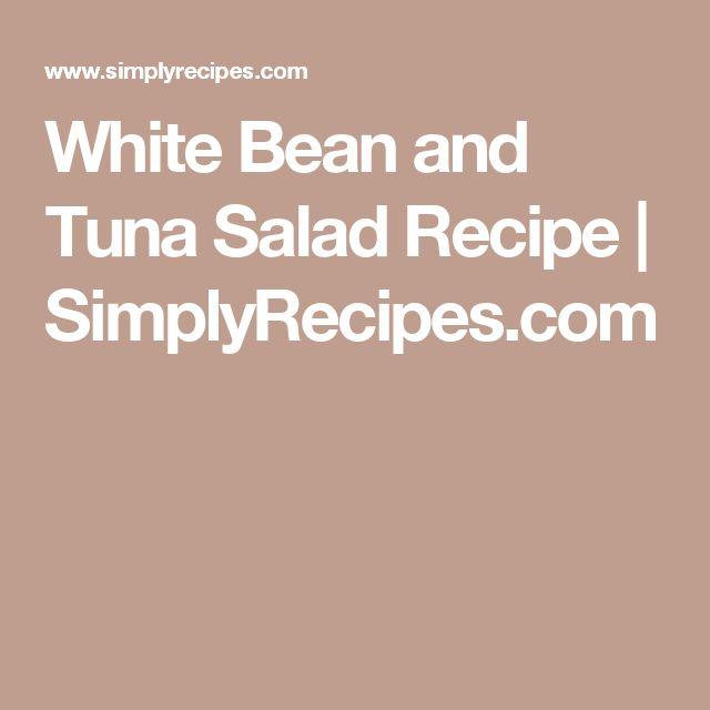 White Bean and Tuna Salad Recipe | SimplyRecipes.com