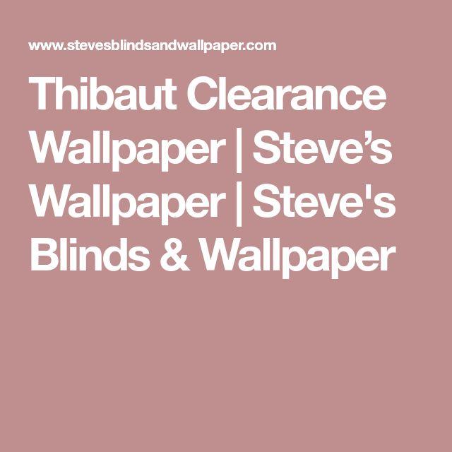 Thibaut Clearance Wallpaper | Steve's Wallpaper | Steve's Blinds & Wallpaper