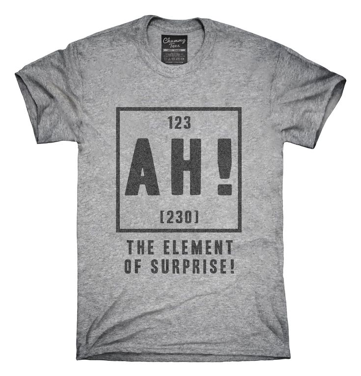 Ah The Element Of Surprise T-Shirt, Hoodie, Tank Top 3