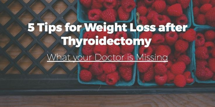 5 Tips for Weight Loss After Thyroidectomy