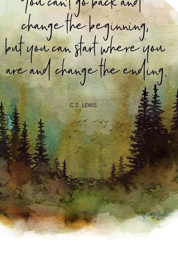 You cant go back and change the beginning Lewis Quote Inspirational Print Typography Poster Contemporary Print C.S Unframed Positive Wall Art