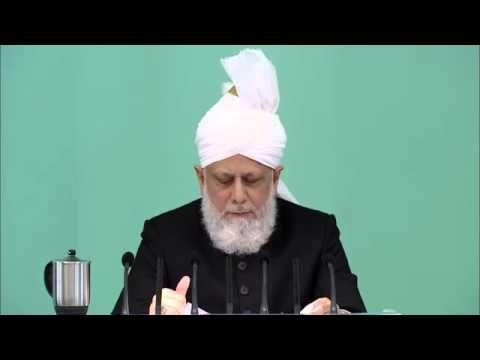 HUTBE Özel yardım için duanın gücü  Cuma Hutbesi 08-08-2014 - Islam Ahmadiyya
