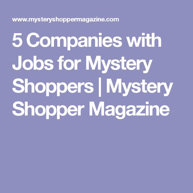 5 Companies with Jobs for Mystery Shoppers   Mystery Shopper Magazine