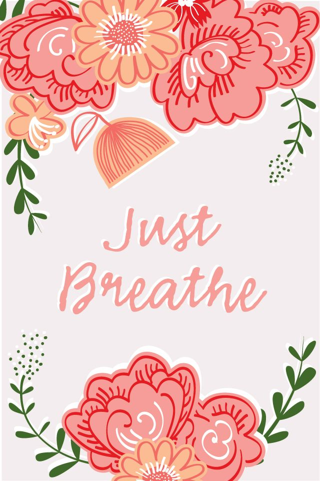 Floral just breathe iphone wallpaper phone background ...