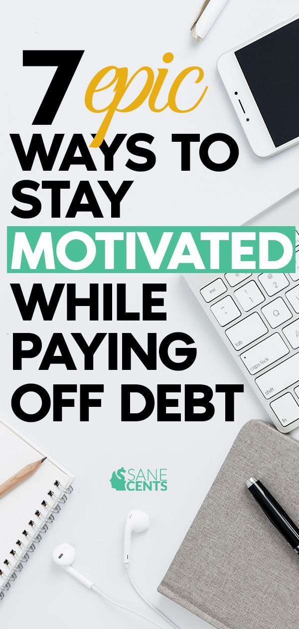 7 Steps to Stay Motivated While Paying Off Debt It's no secret that paying off debt isn't fun. That debt has come due and it's time to pay off those credit cards, auto loans, student loans, and mortgages. Here are 7 epic ways to stay motivated while paying down that debt.