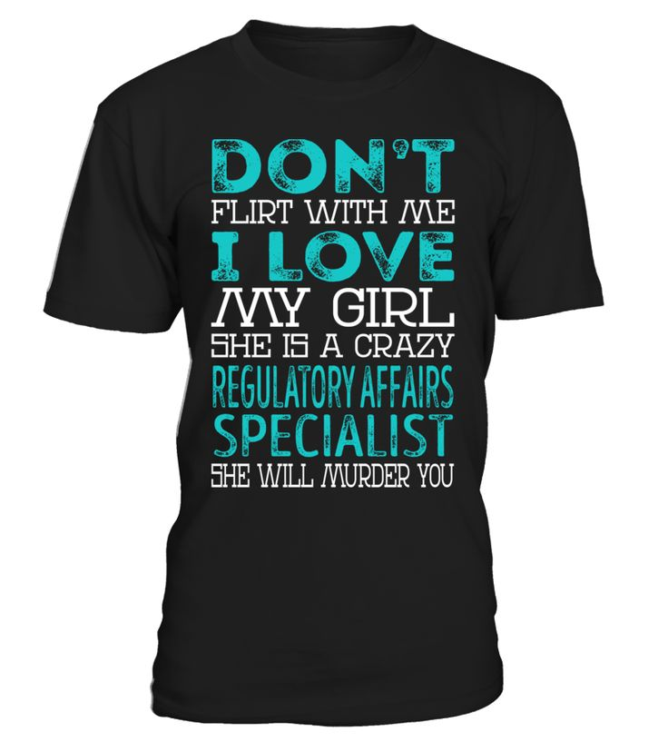 Regulatory Affairs Specialist - Crazy Girl #RegulatoryAffairsSpecialist