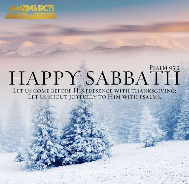 ❥ Happy Sabbath... Psalms 95:2