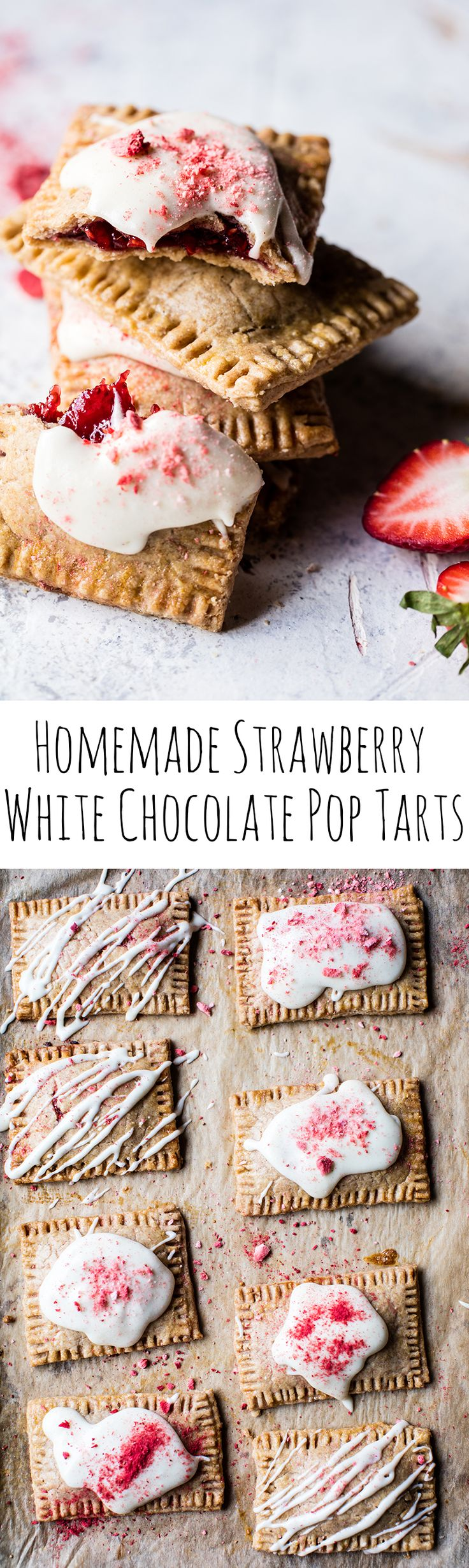 Homemade Strawberry White Chocolate Pop Tarts   halfbakedharvest.com @hbharvest