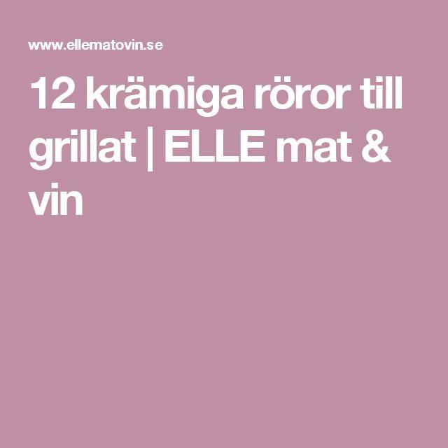12 krämiga röror till grillat | ELLE mat & vin
