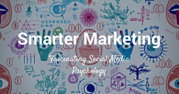 7 Social Media Psychology Studies That Just May Make Your Marketing Smarter!   #SocialMediaMarketing
