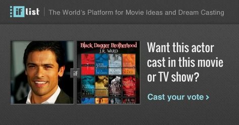 Mark Consuelos as Butch O'Neal in The Black Dagger Brotherhood? Support this movie proposal or make your own on The IF List.