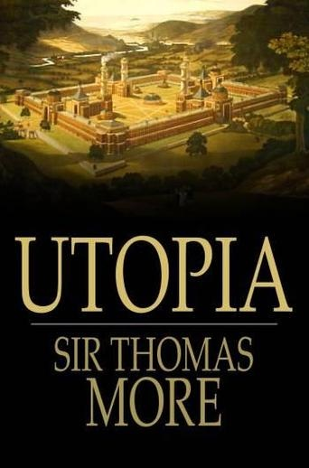 utopia essays thomas more Free essays on thomas more s from utopia get help with your writing 1 through 30.