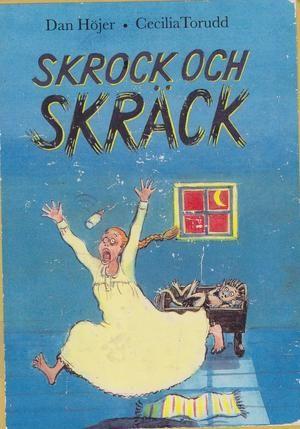 """""""Skrock och skräck"""" av Dan Höjer"""