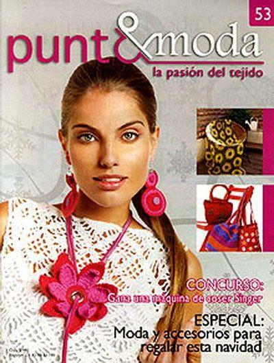 """""""Punto&Moda"""" la pasión del Tejido nº 53, modelos 7 y 10!! Pineados"""