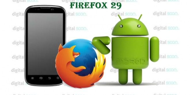 Firefox 29 for Android – Run Firefox OS Apps on Android Smartphone