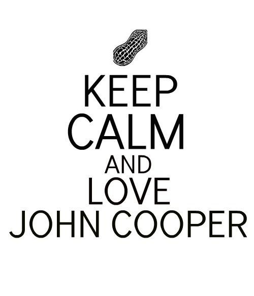 Keep Calm And Love John Cooper