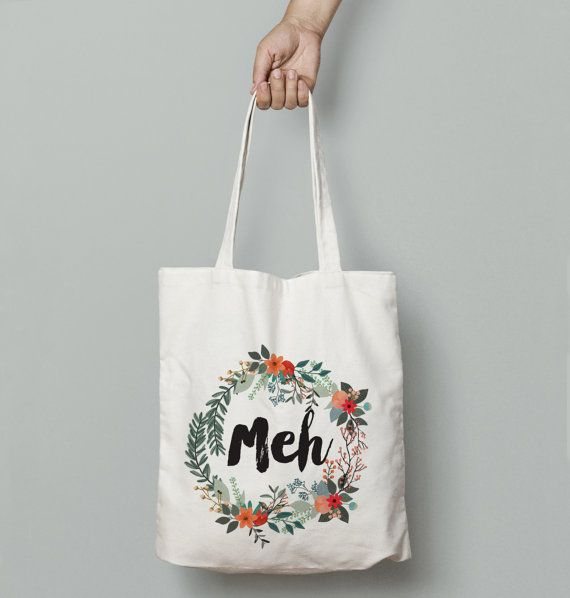 Meh Floral Wreath Funny Tote Bag   Market Bag  by FuzzyandBirch