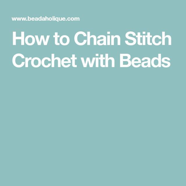 How to Chain Stitch Crochet with Beads