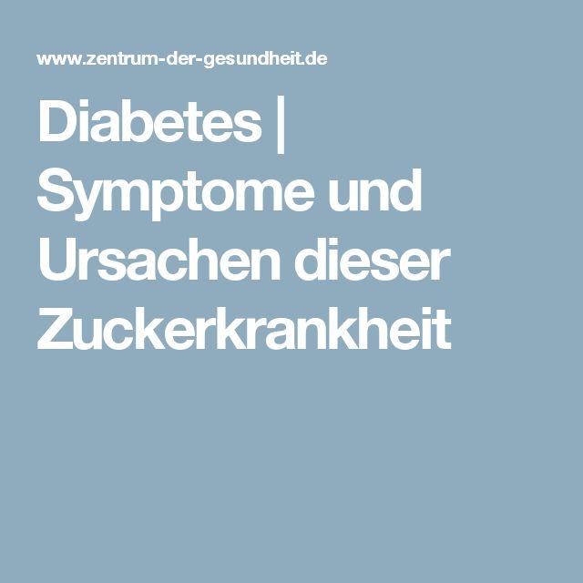 Diabetes | Symptome und Ursachen dieser Zuckerkrankheit