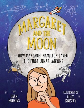 Margaret Hamilton loved numbers as a young girl. She knew how many miles it was to the moon (and how many back). She loved studying algebra and geometry and calculus and using math to solve problems in...