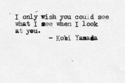 Intense love: Incr Beautiful, Inspiration, Gorgeous Eye, If Only, Quotes, Ζώδια Τρίτης, Beautiful Inside, True Stories, Kobi Yamada