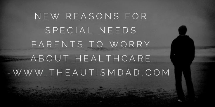 (New reasons for special needs parents to worry about healthcare)   By: Rob Gorski  https://www.theautismdad.com/2017/06/28/new-reasons-for-special-needs-parents-to-worry-about-healthcare/  #Adhd, #Anxiety, #Aspergers, #Autism, #Bipolar, #CaregiverBurnout, #ChildhoodDisintegrativeDisorder, #CommonVariableImmunodeficiency, #Dad, #Depression, #Family, #GAMMAGARD, #Insomnia, #IVIG, #Meltdowns, #Parenting, #Schizoaffective, #Schizophrenia, #Sensory, #SpecialNeeds, #SpecialN