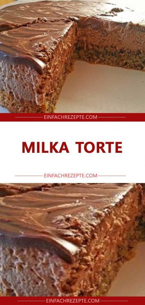 Milka Torte 😍 😍 😍