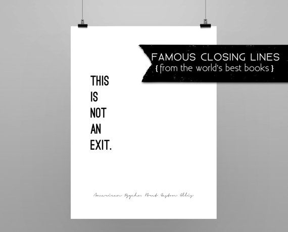 AMERICAN PSYCHO // Bret Easton Ellis // quote poster //minimalist // black and white // last line from American Psycho
