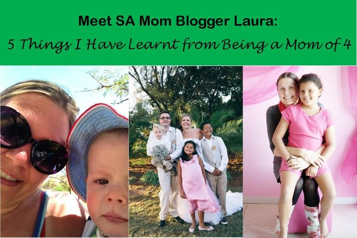 "Meet SA Mom Blogger Laura:""5 Things I Have Learnt from Being a Mom of 4″"