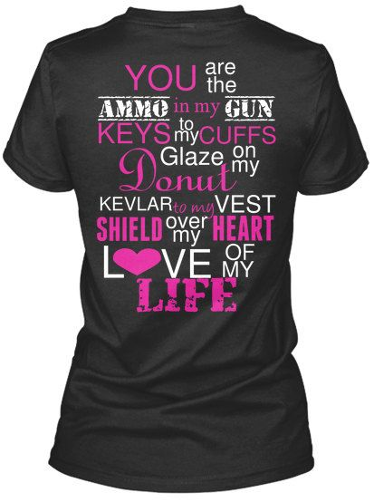 Law Enforcement LEO Police Cop Wife Saying Shirt, Decal printed on shirt on Etsy, $24.00 so cute!!!!!!