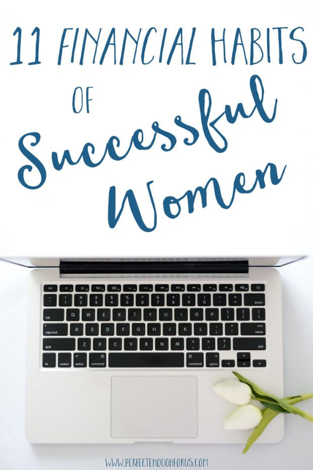 Being successful doesn't just happen overnight... there are lessons learned and skills developed including these 11 Financial Habits of Successful Women. Successful budgeting, successful planning and successfully controlling your income all count towards being a successful woman.