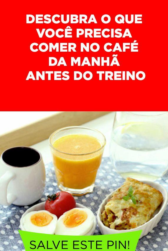 O Que Comer No Cafe Da Manha Antes Do Treino Com Imagens Cafe